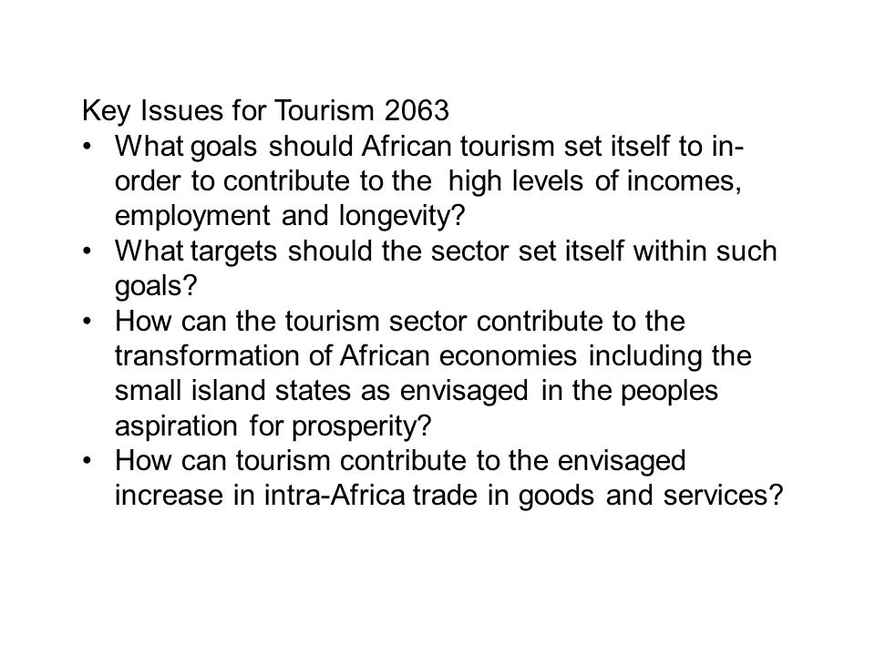 Key Issues for Tourism 2063