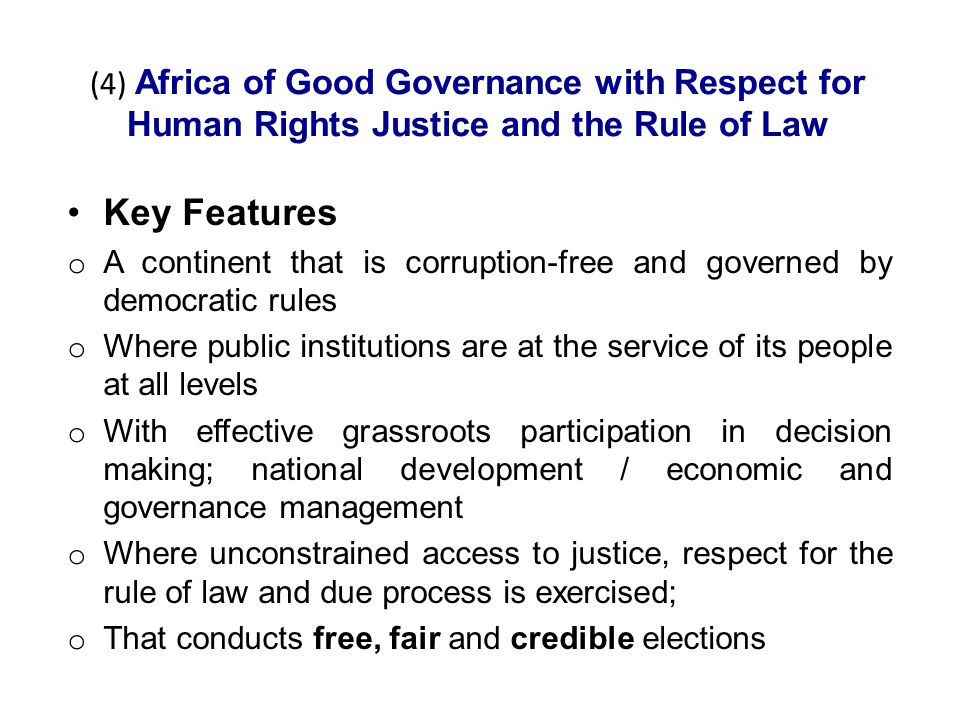 (4) Africa of Good Governance with Respect for Human Rights Justice and the Rule of Law