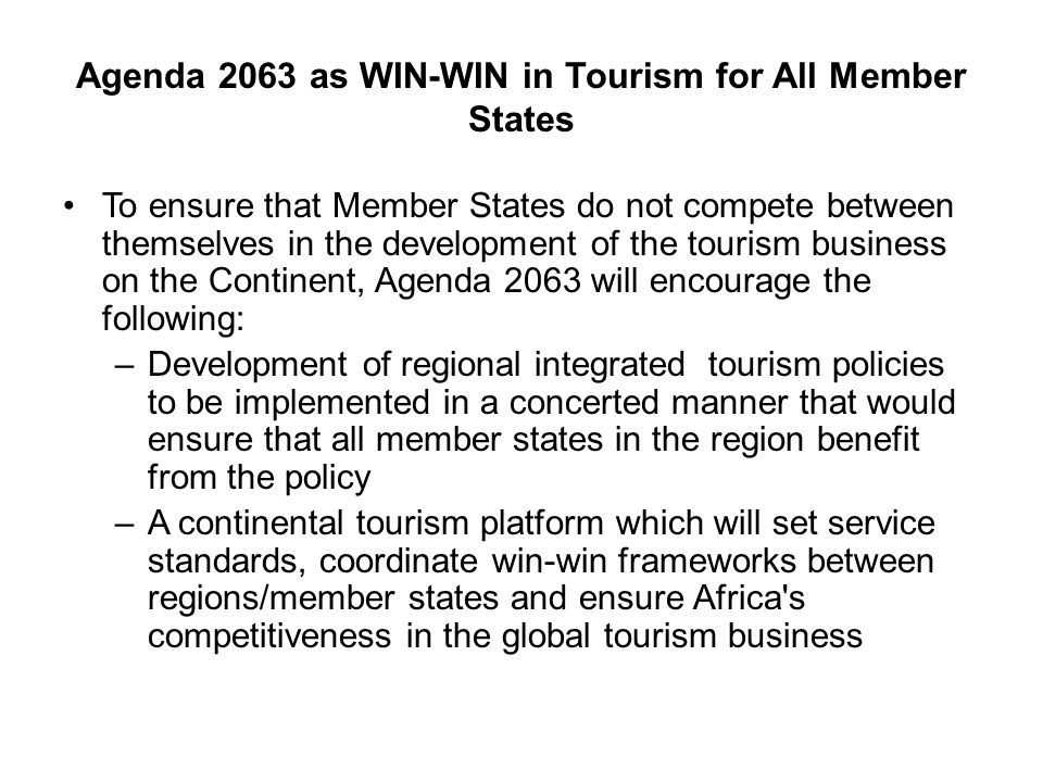 Agenda 2063 as WIN-WIN in Tourism for All Member States