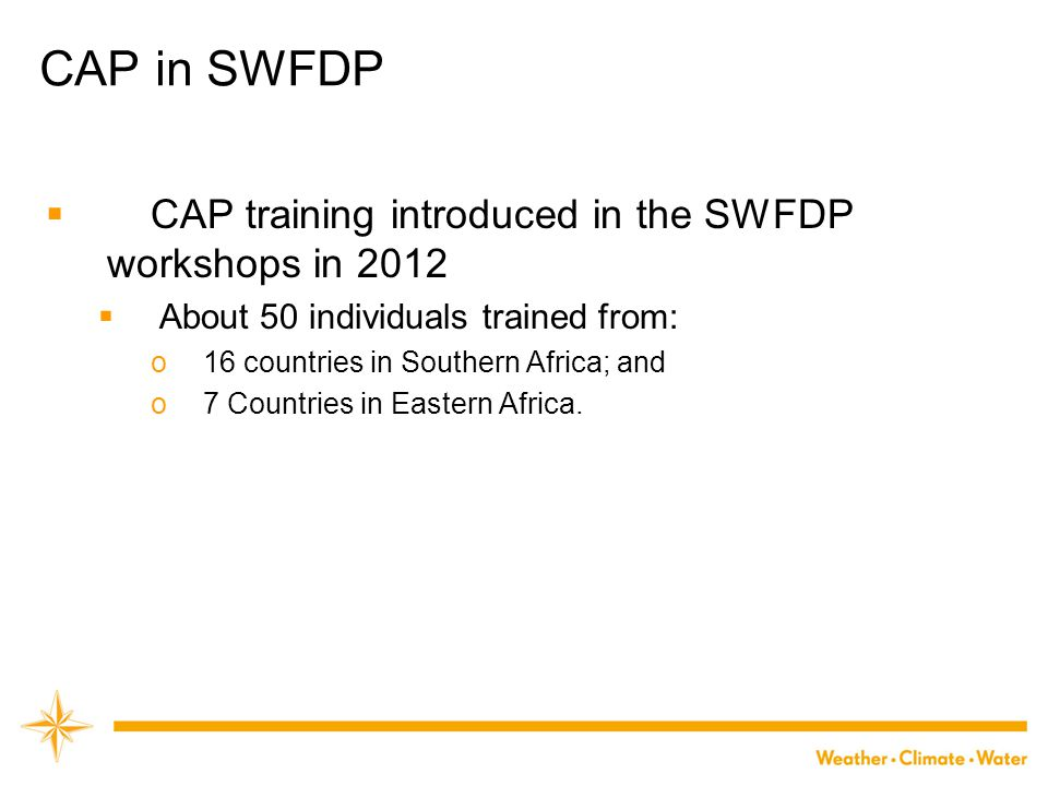 CAP in SWFDP CAP training introduced in the SWFDP workshops in 2012