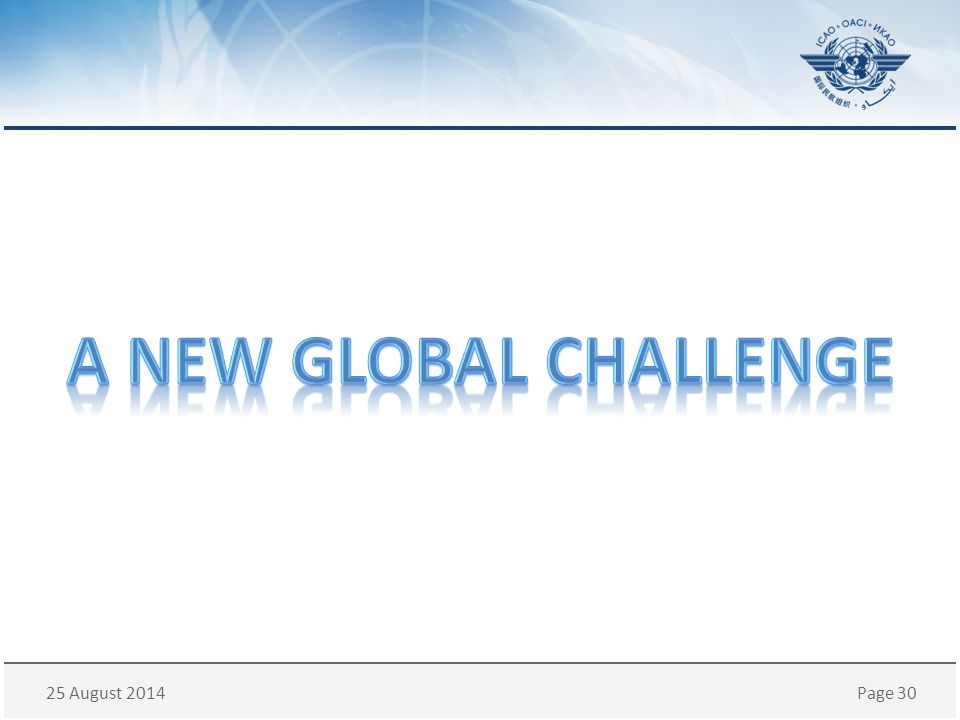 A new global challenge