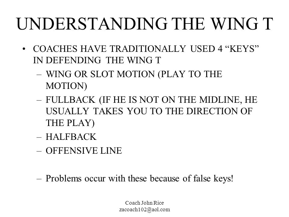 UNDERSTANDING THE WING T