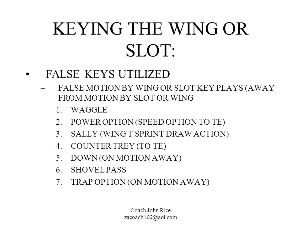 KEYING THE WING OR SLOT: