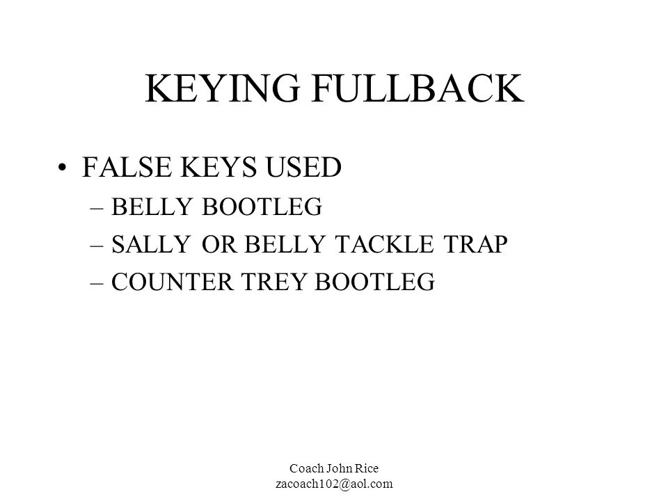 KEYING FULLBACK FALSE KEYS USED BELLY BOOTLEG