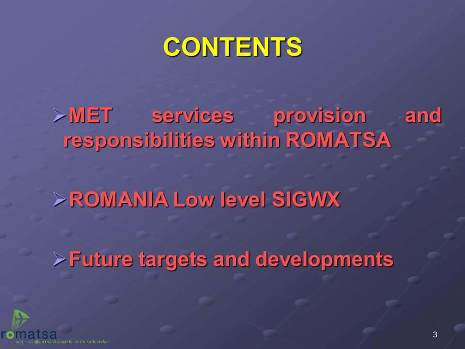 CONTENTS MET services provision and responsibilities within ROMATSA