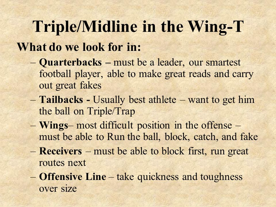 Triple/Midline in the Wing-T