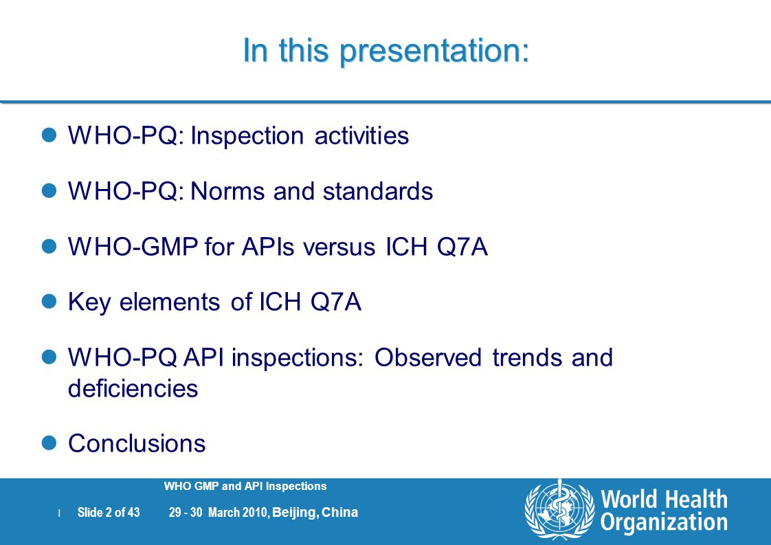 In this presentation: WHO-PQ: Inspection activities