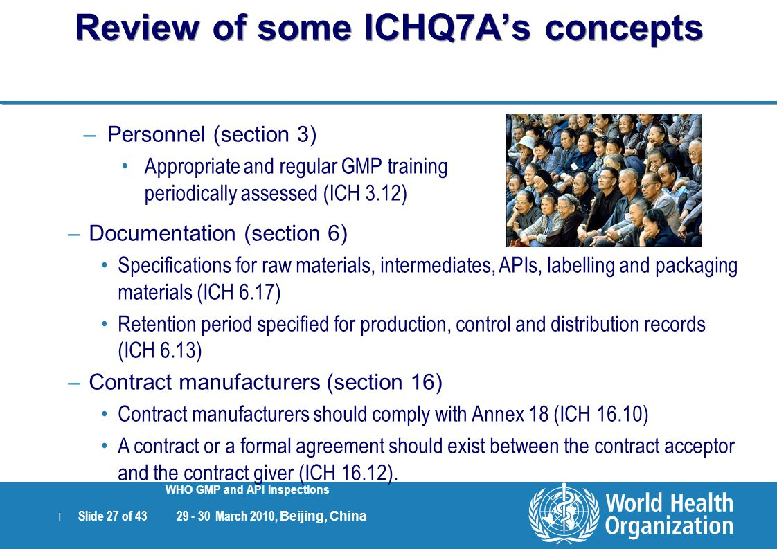 Review of some ICHQ7A's concepts