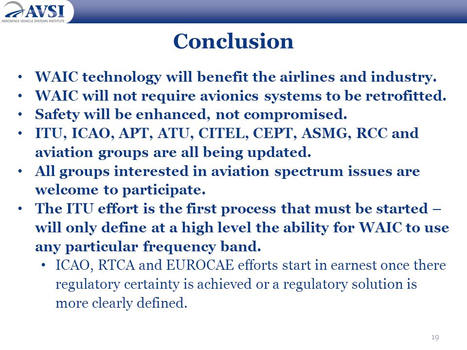 Conclusion WAIC technology will benefit the airlines and industry.