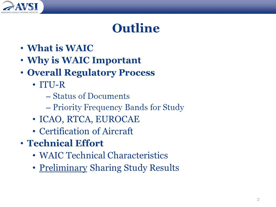 Outline What is WAIC Why is WAIC Important Overall Regulatory Process