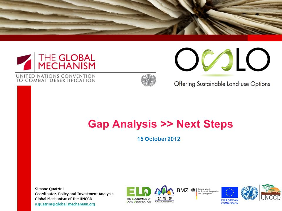 Gap Analysis >> Next Steps