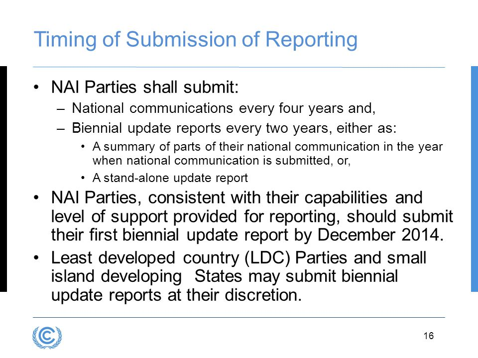 Timing of Submission of Reporting