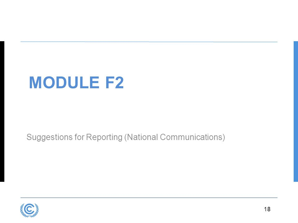 Module F2 Suggestions for Reporting (National Communications)