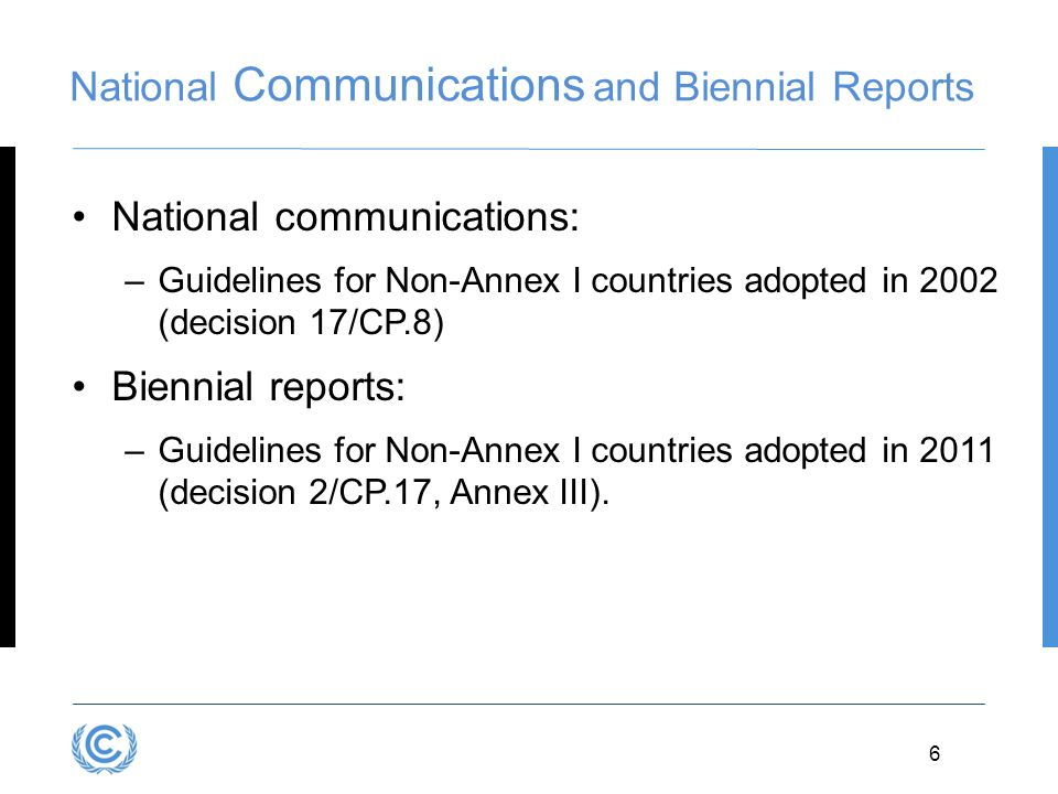 National Communications and Biennial Reports