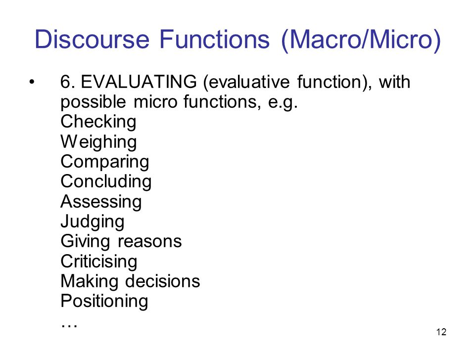 Discourse Functions (Macro/Micro)