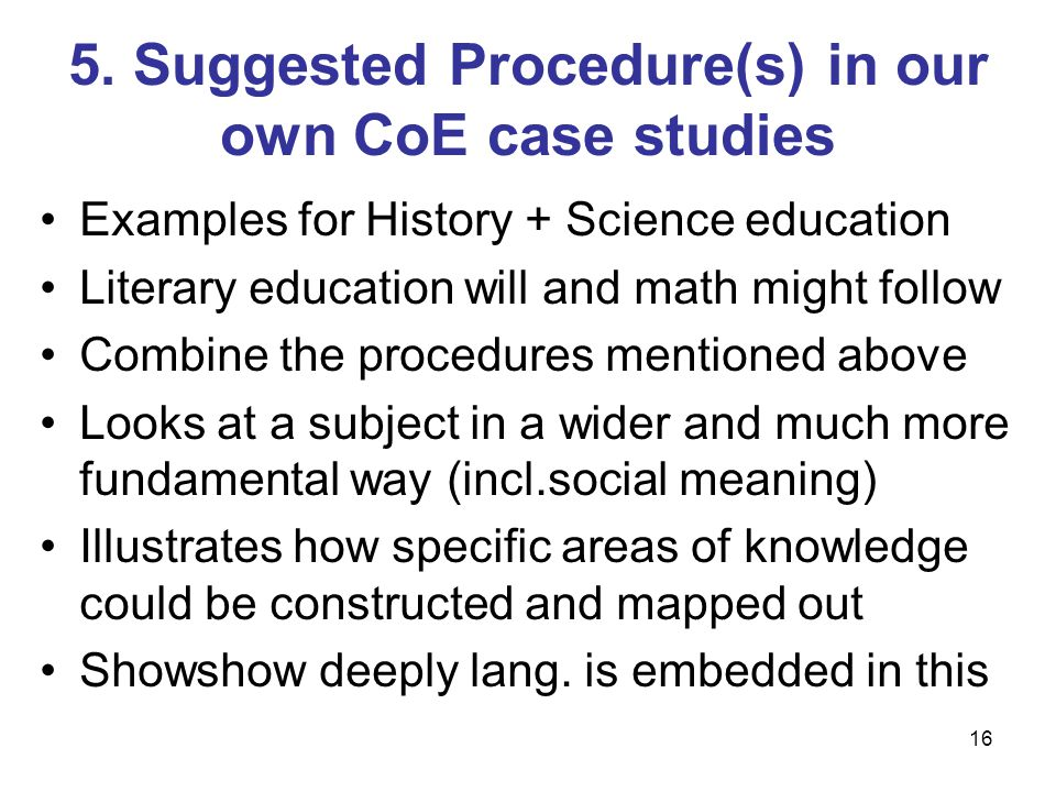5. Suggested Procedure(s) in our own CoE case studies