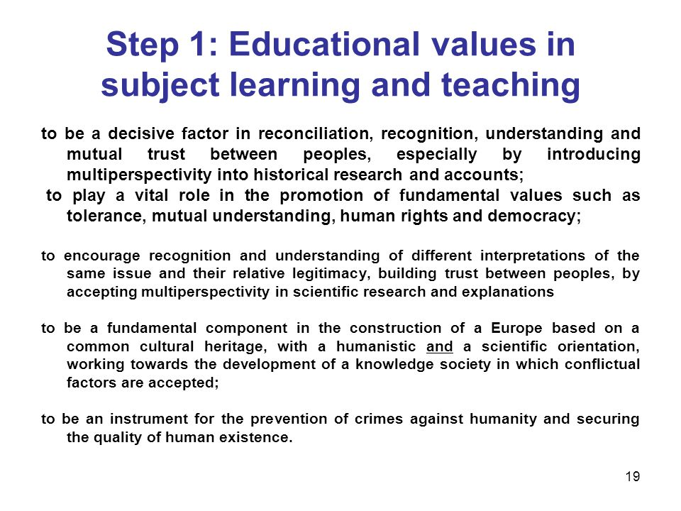 Step 1: Educational values in subject learning and teaching