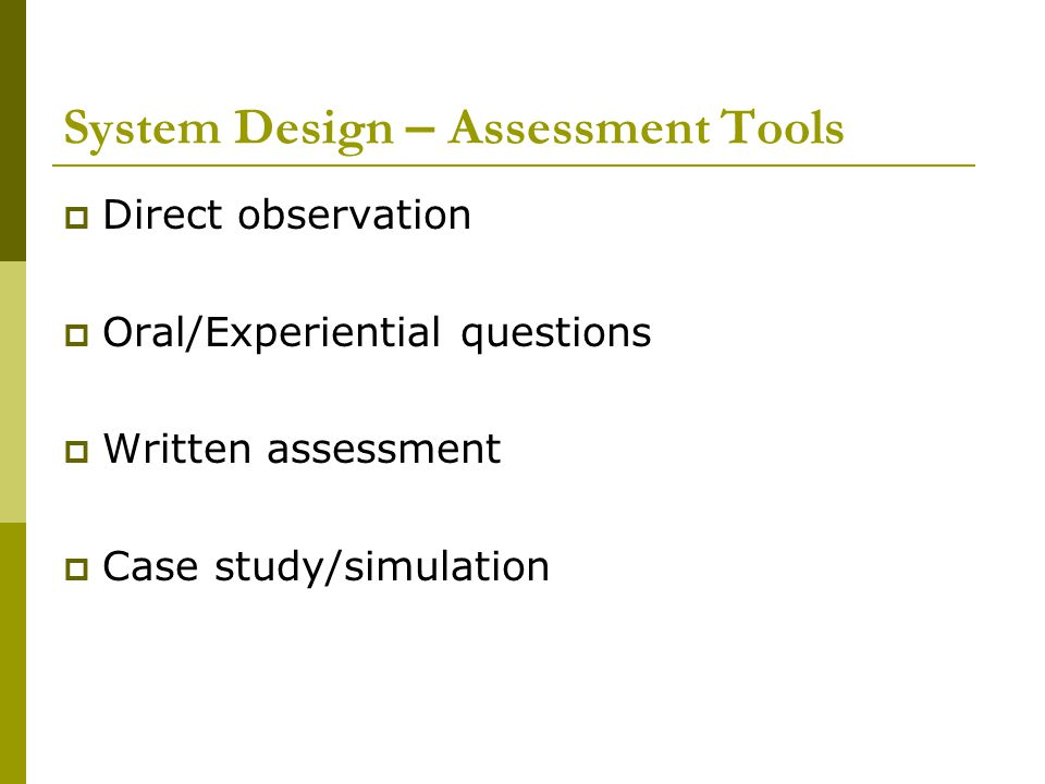 System Design – Assessment Tools