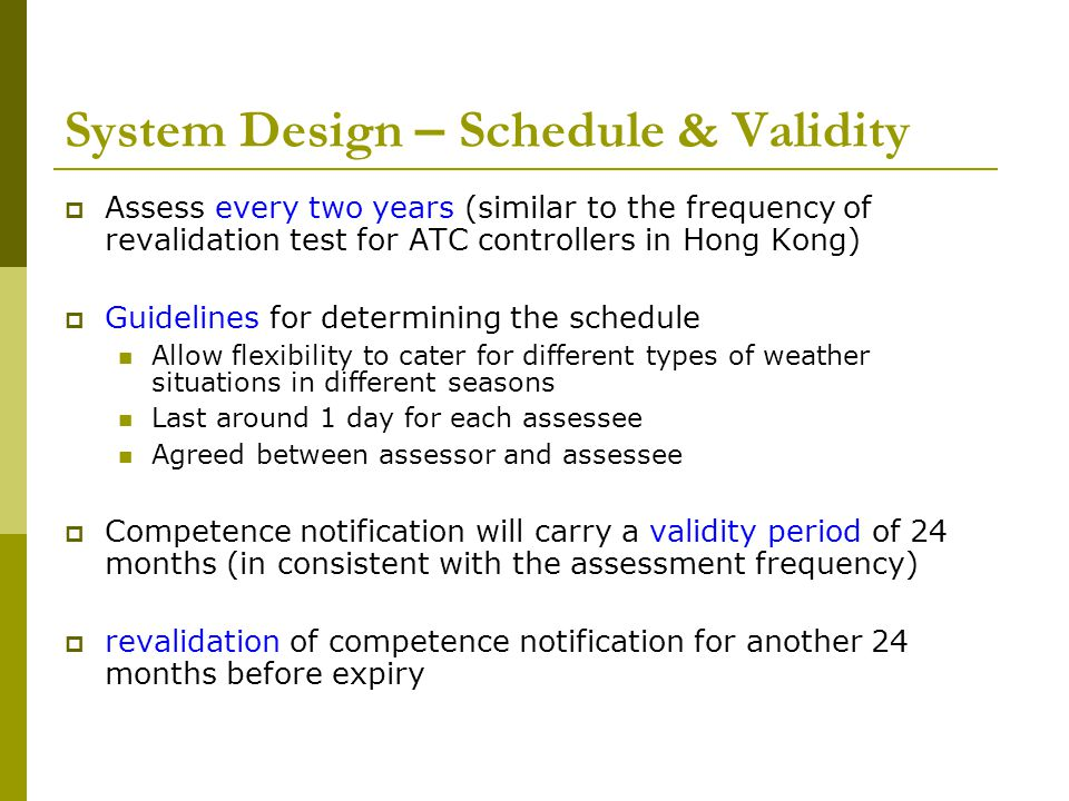 System Design – Schedule & Validity