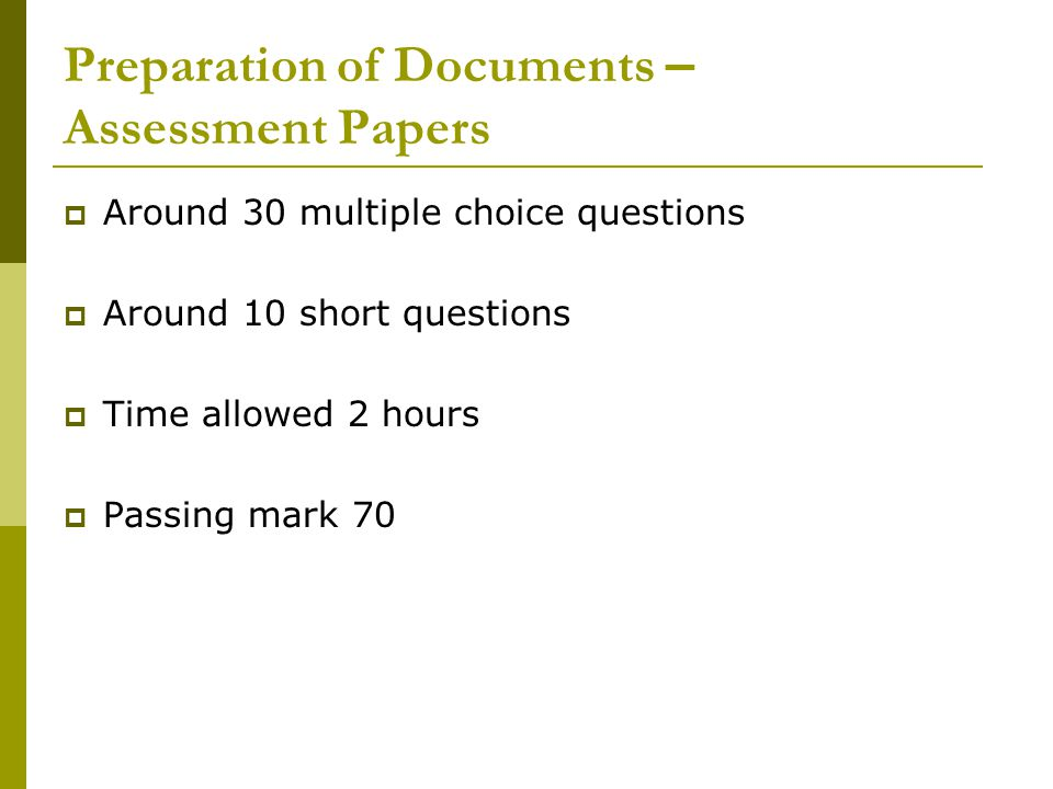 Preparation of Documents – Assessment Papers