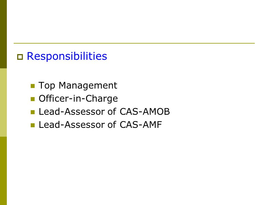 Responsibilities Top Management Officer-in-Charge