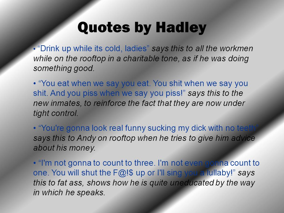 Quotes by Hadley