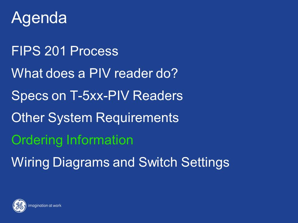 Agenda FIPS 201 Process What does a PIV reader do