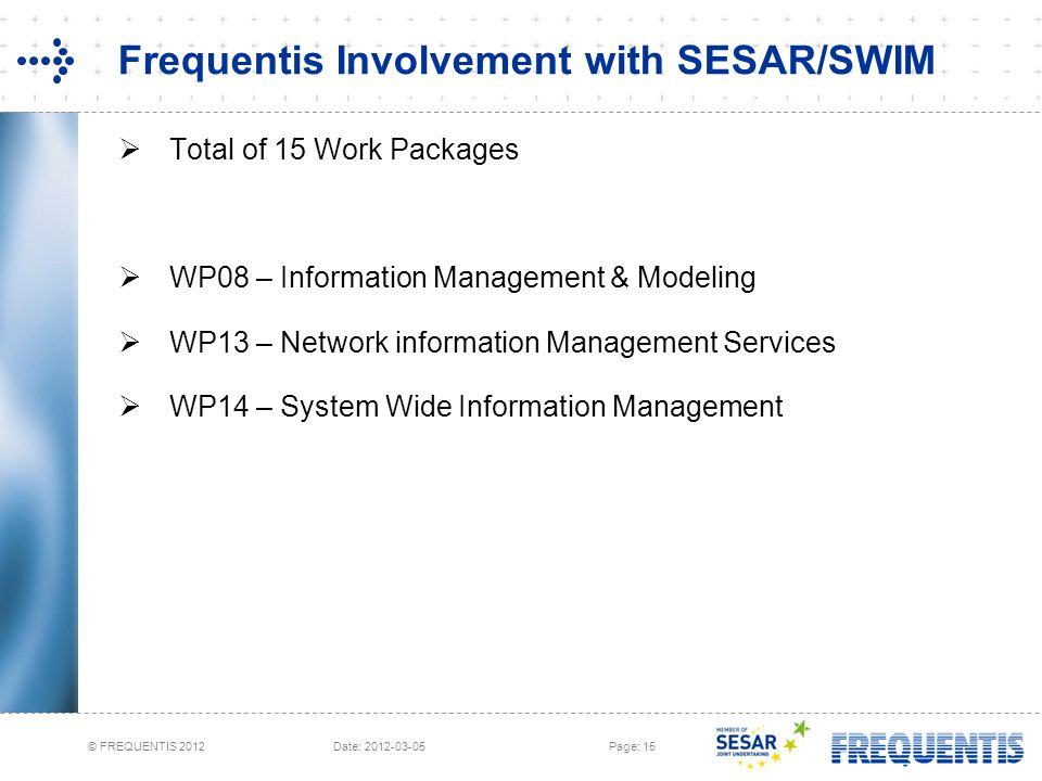 Frequentis Involvement with SESAR/SWIM