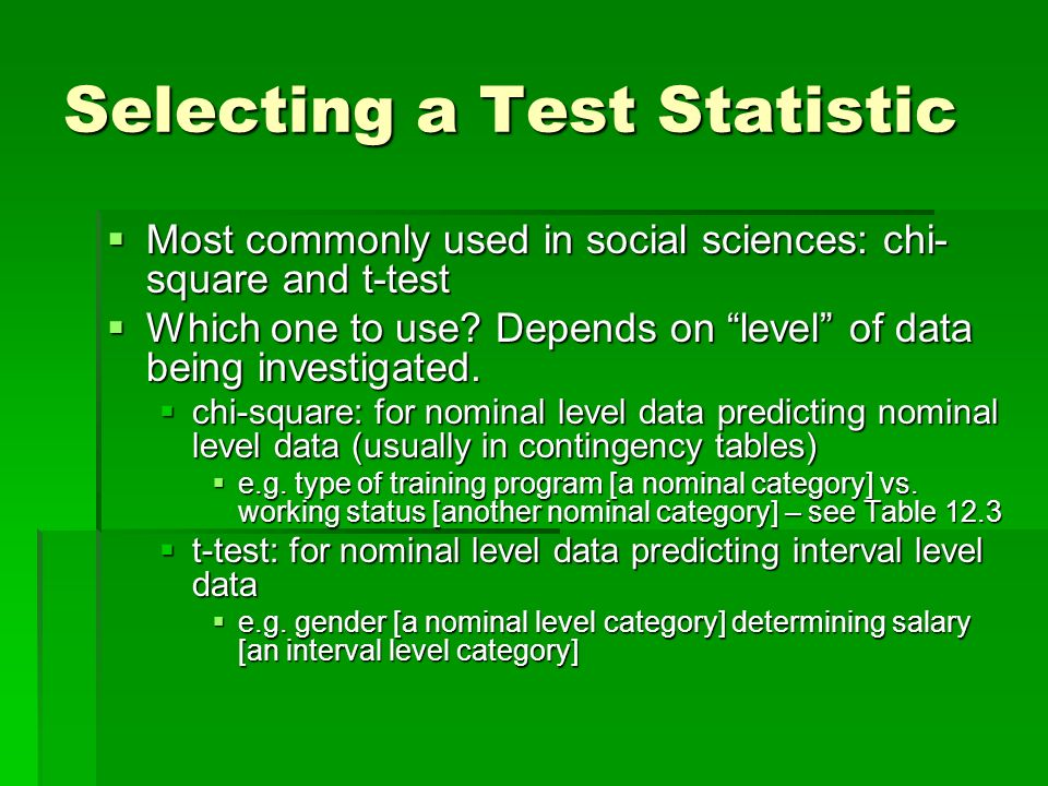 Selecting a Test Statistic