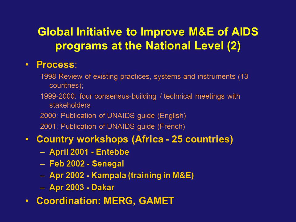 Global Initiative to Improve M&E of AIDS programs at the National Level (2)