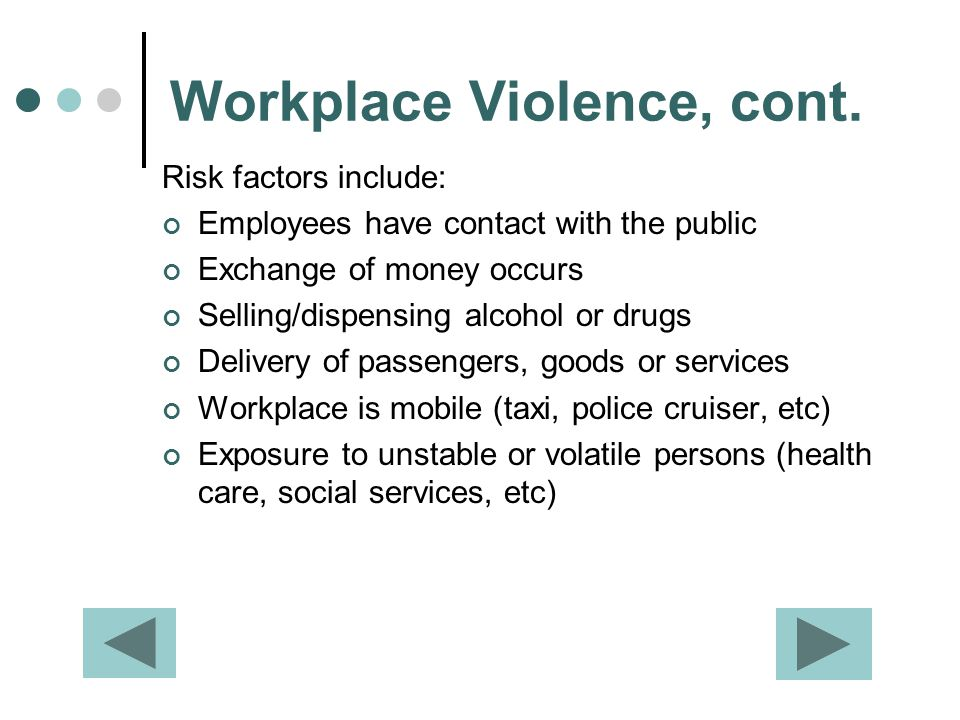 Workplace Violence, cont.