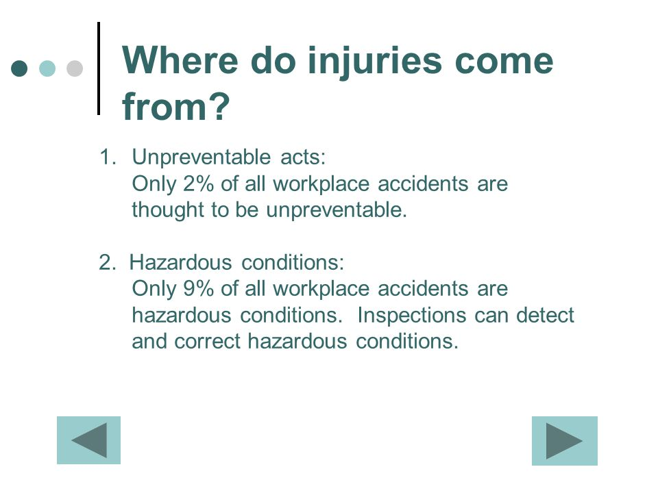Where do injuries come from