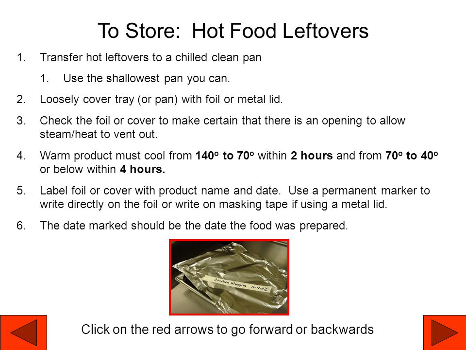 To Store: Hot Food Leftovers
