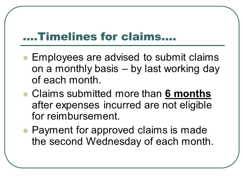 ….Timelines for claims….