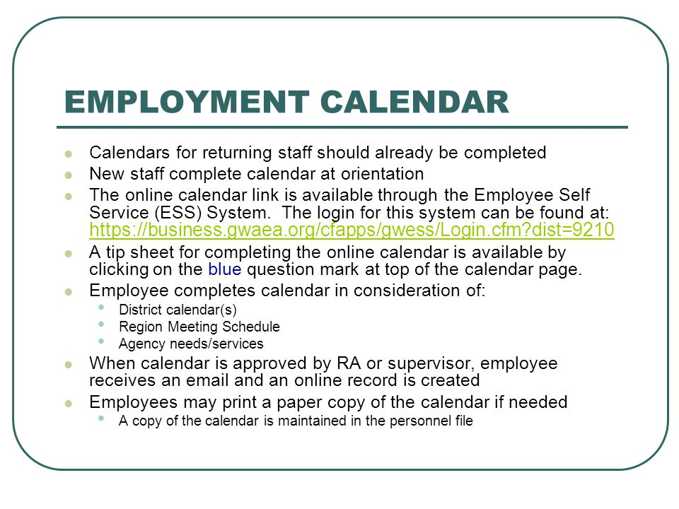 EMPLOYMENT CALENDAR Calendars for returning staff should already be completed. New staff complete calendar at orientation.