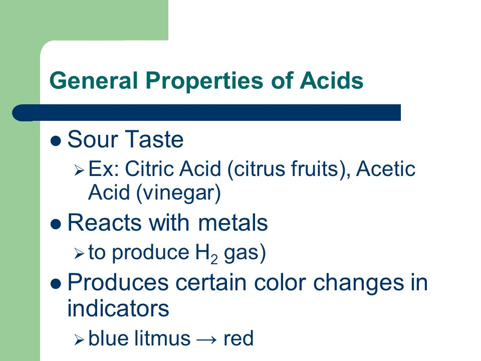 General Properties of Acids