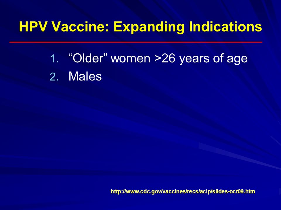 HPV Vaccine: Expanding Indications