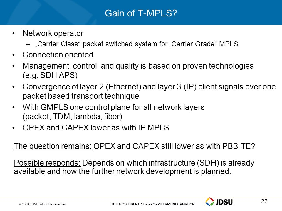 Gain of T-MPLS Network operator Connection oriented