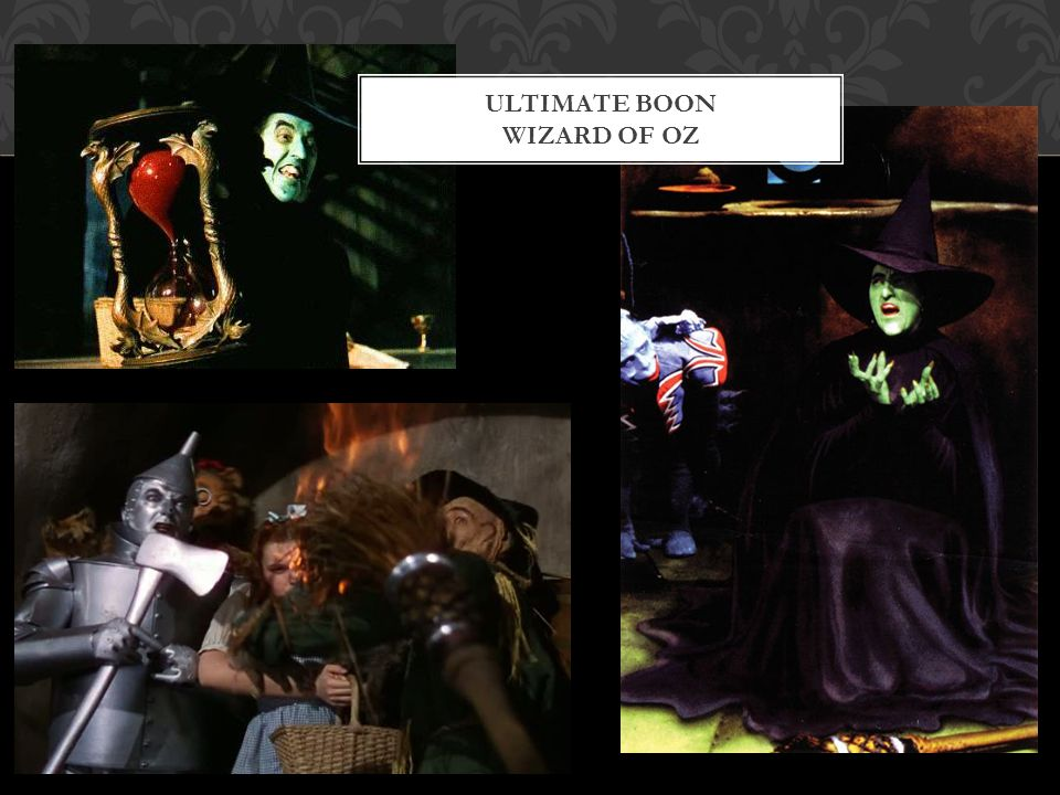 Ultimate boon Wizard of Oz