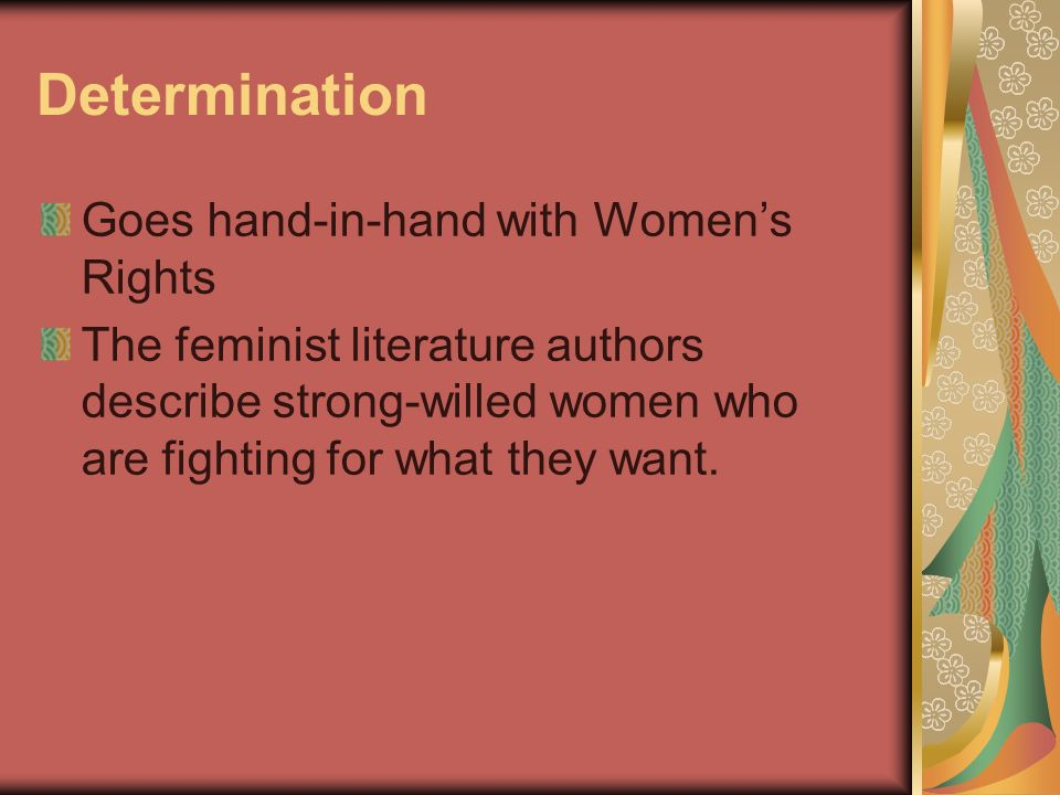 Determination Goes hand-in-hand with Women's Rights