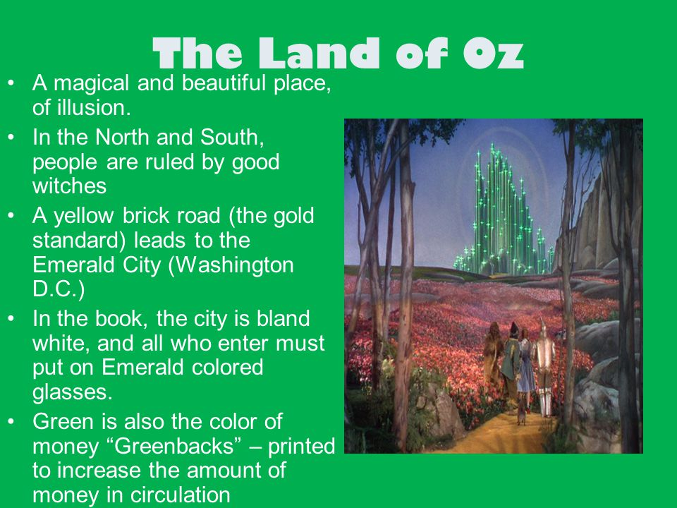 the wizard of oz parable on The wizard of oz: parable on populism when lyman frank baum first publicized the wonderful wizard of oz in 1900, it had been very popular from the start the wizard of oz is filled with musical comedy and is a warm and touching production.