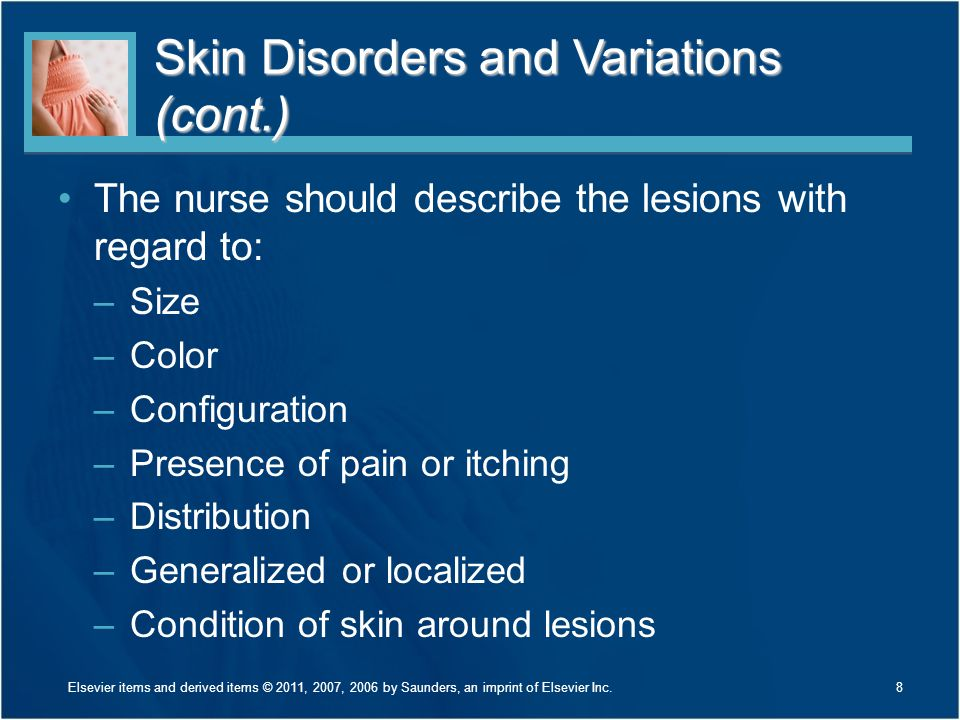 Skin Disorders and Variations (cont.)