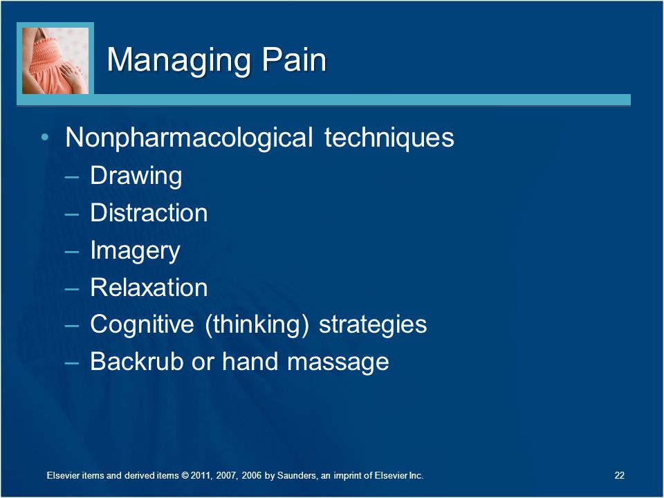 Managing Pain Nonpharmacological techniques Drawing Distraction