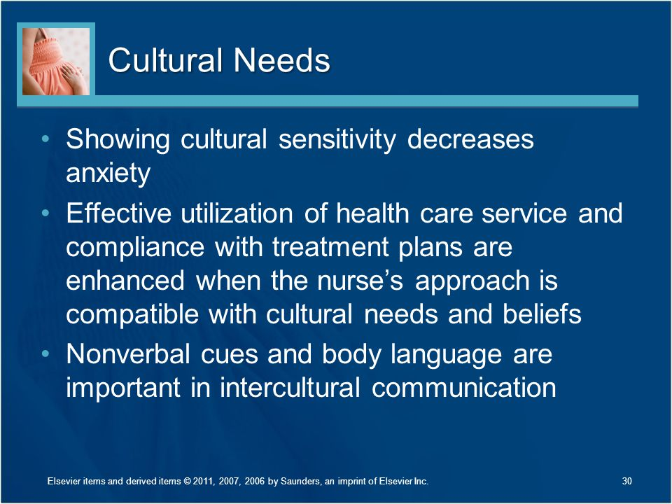 Cultural Needs Showing cultural sensitivity decreases anxiety