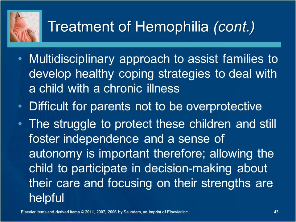 Treatment of Hemophilia (cont.)