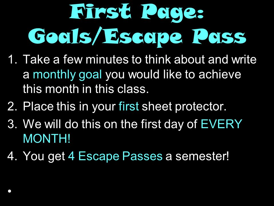 First Page: Goals/Escape Pass