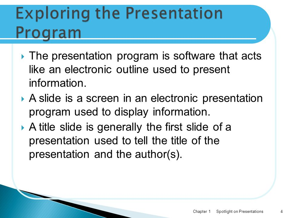 Exploring the Presentation Program