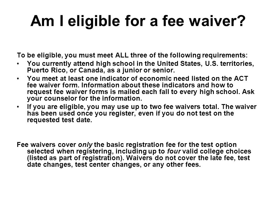 Am I eligible for a fee waiver