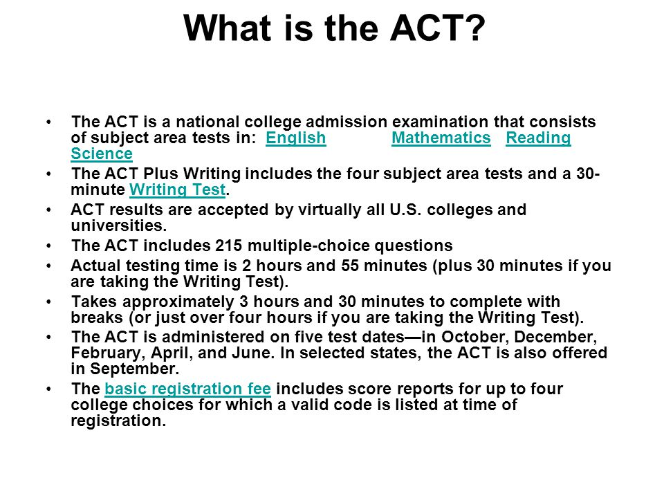 What is the ACT