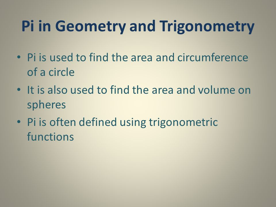 Pi in Geometry and Trigonometry